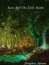 Kane And The Elven Realms (Book #1)