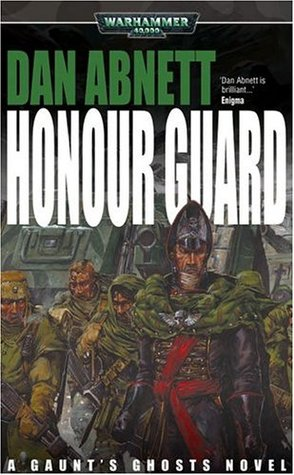 Honour Guard by Dan Abnett