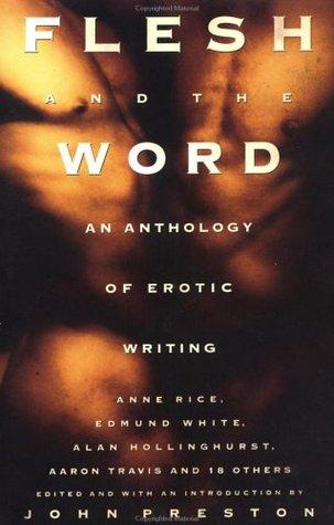 Flesh and the Word by John Preston