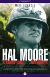 Hal Moore: A Soldier Once . . . And Always