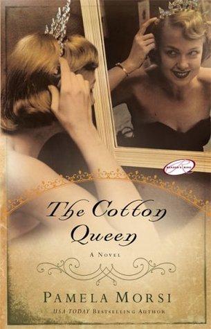 The Cotton Queen by Pamela Morsi