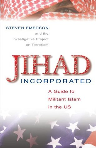jihad-incorporated-a-guide-to-militant-islam-in-the-us