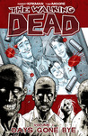 The Walking Dead, Vol. 1 by Robert Kirkman