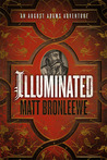 Illuminated (An August Adams Adventure, #1)