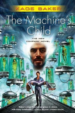 The Machine's Child by Kage Baker