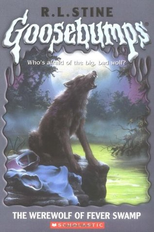 The Werewolf of Fever Swamp (Goosebumps, #14)