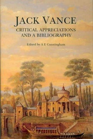 Jack Vance: Critical Appreciations and a Bibliography