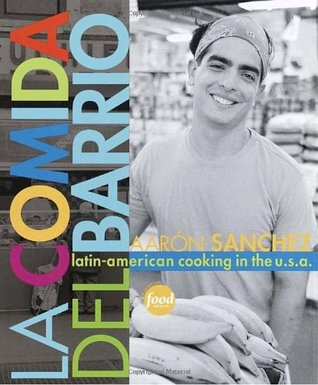 la-comida-del-barrio-latin-american-cooking-in-the-u-s-a