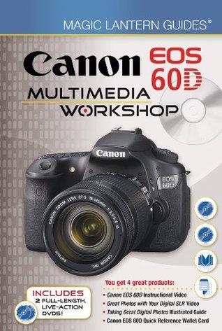 Magic Lantern DVD Guides: Canon EOS 60D Multimedia Workshop