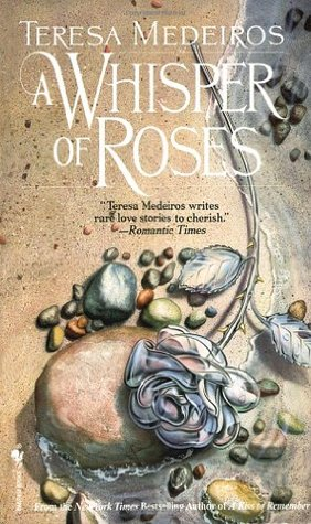 Ebook A Whisper of Roses by Teresa Medeiros read!