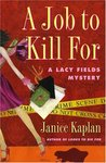 A Job to Kill For (Lacy Fields, #2)