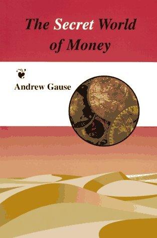 The Secret World of Money