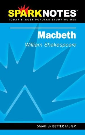 Macbeth (SparkNotes Literature Guide)