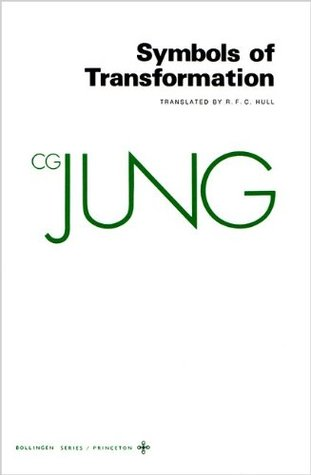 Symbols Of Transformation Collected Works 5 By Cg Jung