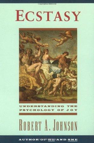 Ecstasy: Understanding the Psychology of Joy