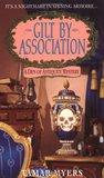 Gilt by Association (Den of Antiquity, #2)