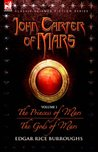 The Princess of Mars / The Gods of Mars by Edgar Rice Burroughs