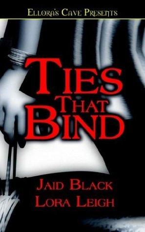 Ties That Bind by Jaid Black