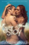 Enjoy Your Stay by Carmen Jenner