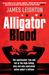 Alligator Blood by James Leighton
