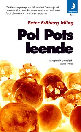 Pol Pots leende by Peter Fröberg Idling