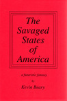 The Savaged States of America