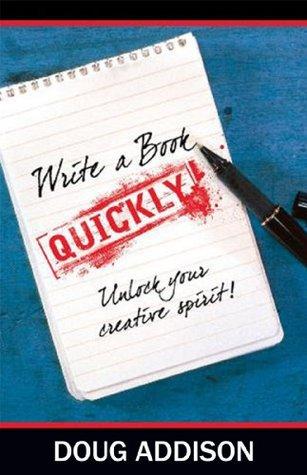 Write A Book Quickly: Unlock Your Creative Spirit