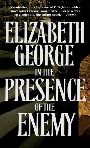 Book Review: Elizabeth George's In the Presence of the Enemy