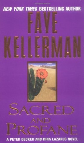 Sacred and Profane by Faye Kellerman