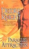 Parallel Attraction (Midnight Warriors, #1)