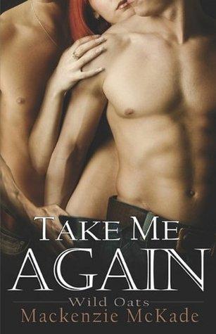Take Me Again by Mackenzie McKade