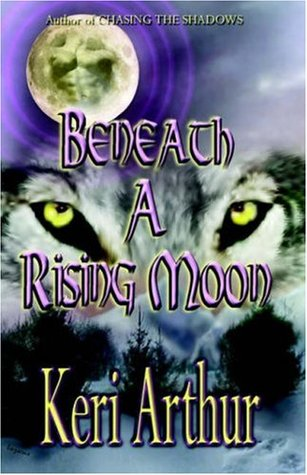 Beneath a Rising Moon (Ripple Creek Werewolf, #1)