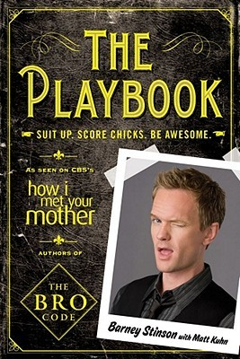 The Playbook: Suit up. Score chicks. Be awesome.