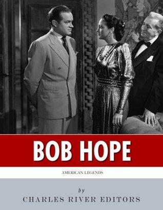 American Legends: The Life of Bob Hope
