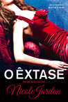 O Êxtase (Notorious, #4)