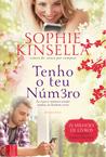 Tenho o Teu Número by Sophie Kinsella