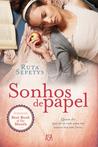 Sonhos de Papel by Ruta Sepetys