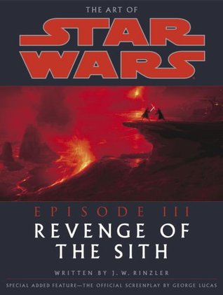 The Art of Star Wars: Episode III—Revenge of the Sith