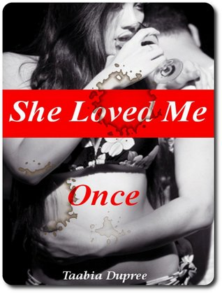 She Loved Me Once