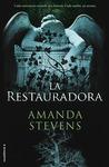 La restauradora by Amanda Stevens