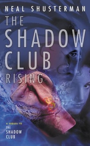 The Shadow Club Rising (Shadow Club, #2)