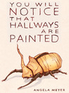 You Will Notice That Hallways Are Painted