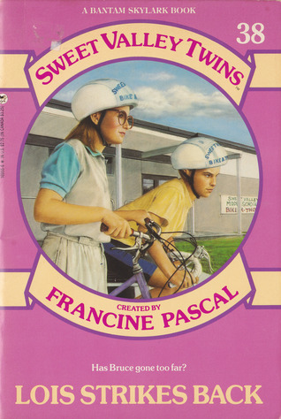 Lois Strikes Back (Sweet Valley Twins, #38)
