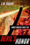 Devil's Honor (House Phoenix, #2)