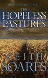 The Hopeless Pastures (Oasis of Filth, #2)