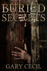 Buried Secrets by Gary Cecil
