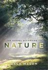 The Gospel According to Nature
