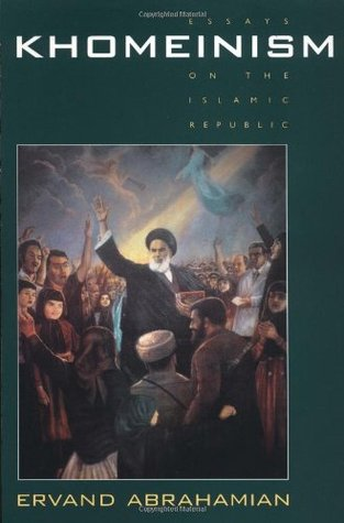 Khomeinism: Essays on the Islamic Republic