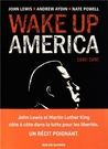 Wake Up America 1940-1960 by John             Lewis