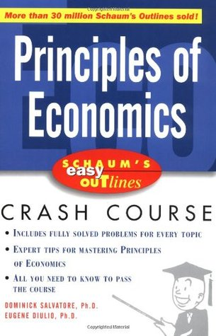 Schaum's Easy Outlines Principles of Economics: Based on Schaum's Outline of Theory and Problems of Principles of Economics